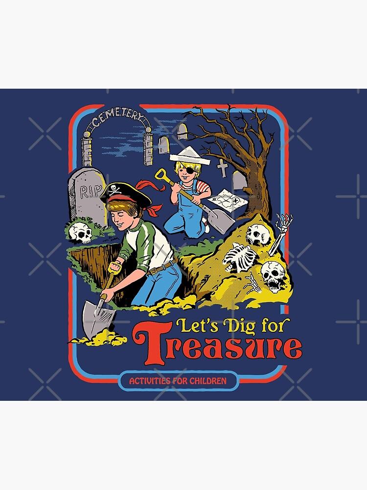 Let's Dig For Treasure by stevenrhodes