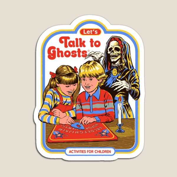 Let's Talk to Ghosts Magnet