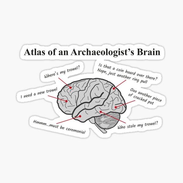 Atlas of an Archaeologists Brain Sticker