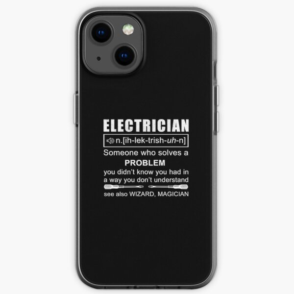 Funny Electrician Definition Electrical Engineer Design iPhone Soft Case