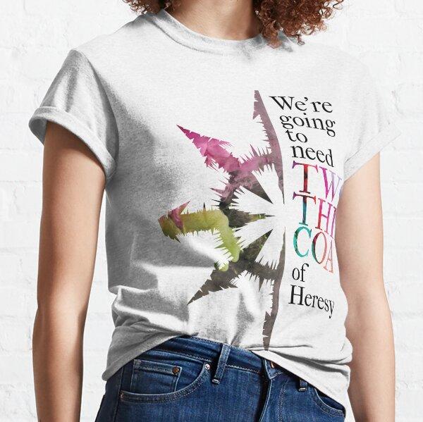 2 Shades of Heresy Classic T-Shirt