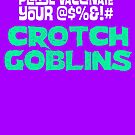 Vaccinate Your Crotch Goblins by HereticTees