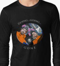 Going, Going, GONE Long Sleeve T-Shirt