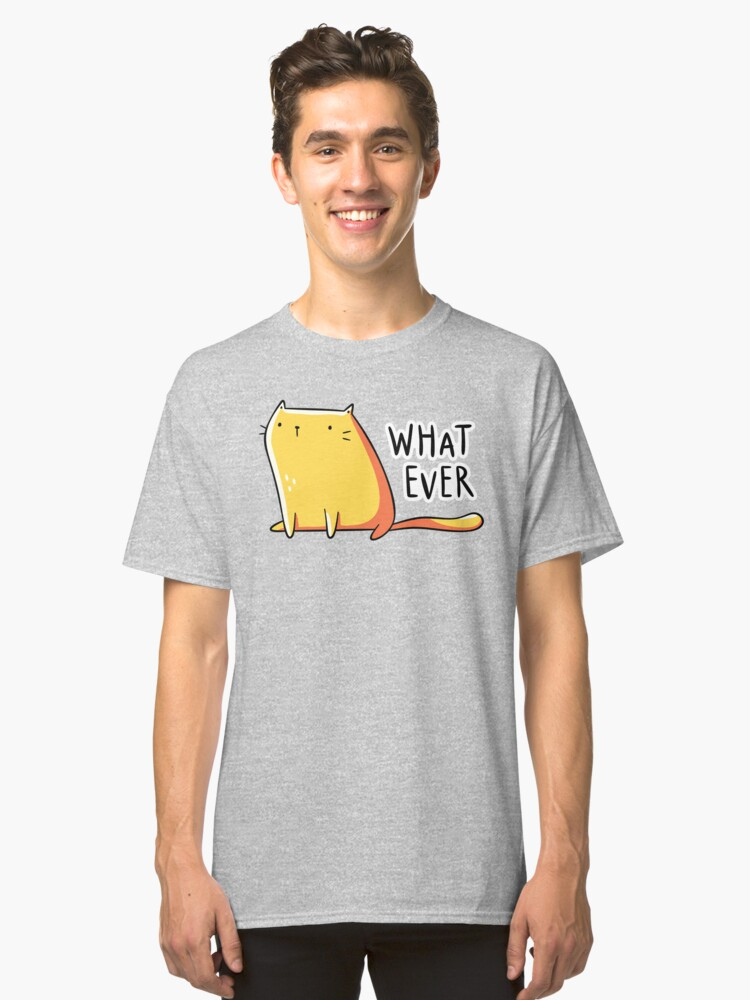 Alternate view of Whatever Cat Classic T-Shirt