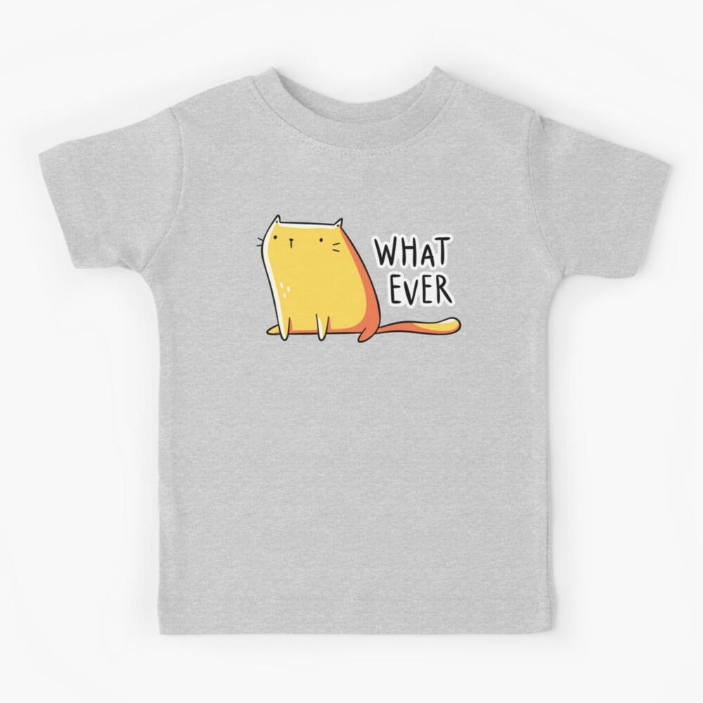 Whatever Cat Kids T-Shirt