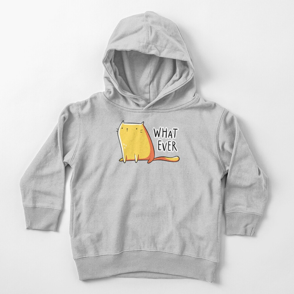 Whatever Cat Toddler Pullover Hoodie