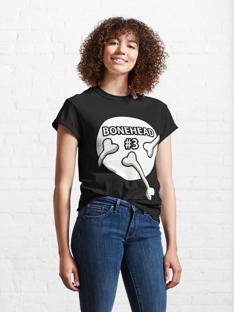 Alternate view of Bonehead #3 Design  Classic T-Shirt