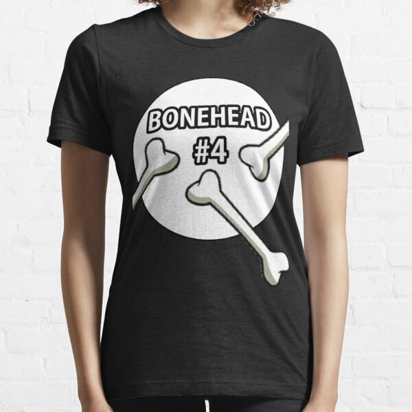 Bonehead #4 Design  Essential T-Shirt