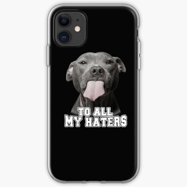 Lustiges Pitbull zu allen meinen Hassern iPhone Flexible Hülle