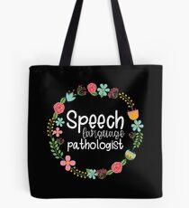 Flower Speech-Language Pathologist Tote Bag