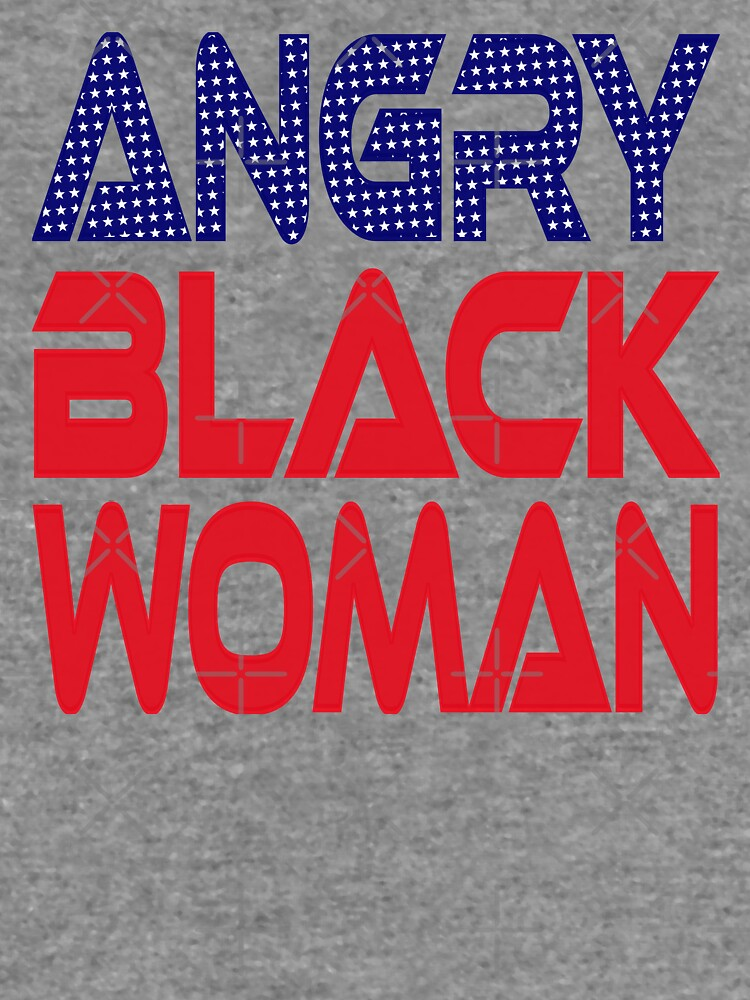 #OurPatriotism: Angry Black Woman (Red, White, Blue) by Onjena Yo by carbonfibreme