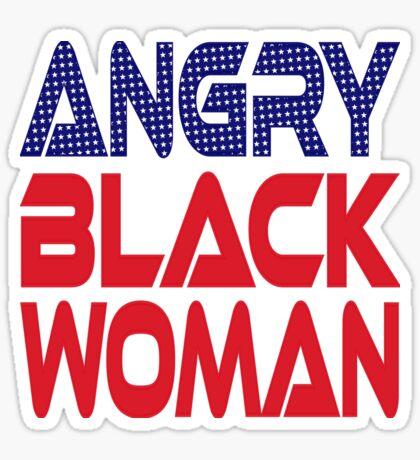 #OurPatriotism: Angry Black Woman (Red, White, Blue) by Onjena Yo Glossy Sticker