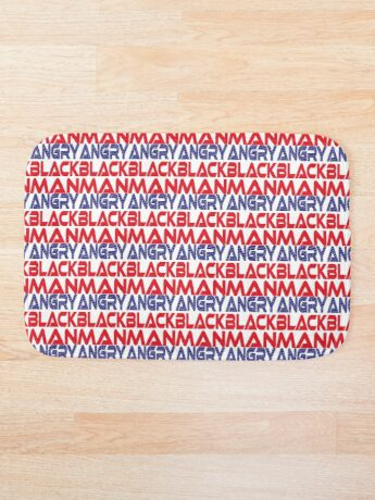 #OurPatriotism: Angry Black Man (Red, White, Blue) by Onjena Yo Bath Mat