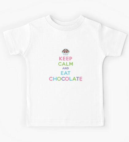 Keep Calm and Eat Chocolate  - lights Kids Clothes