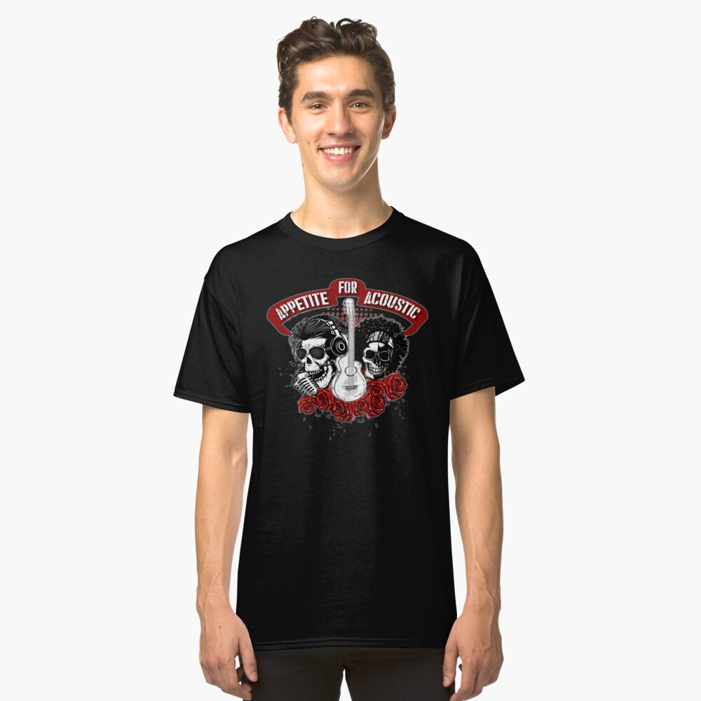 Appetite For Acoustic Classic T-Shirt