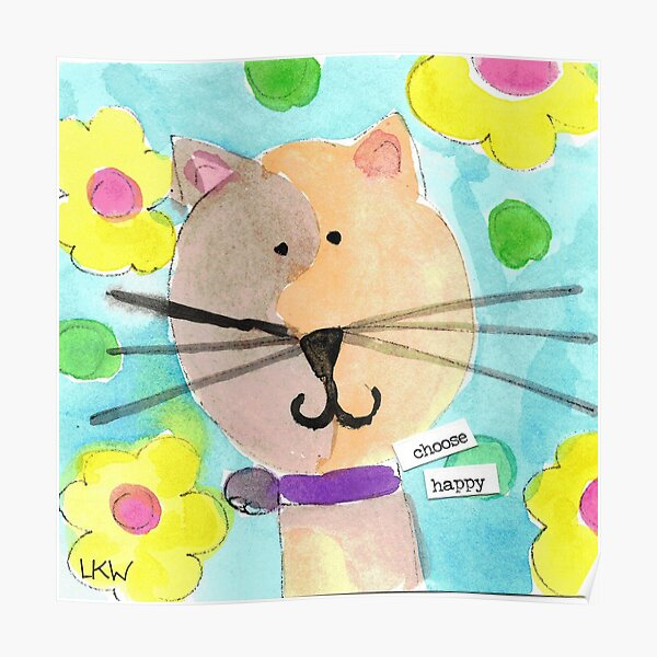 Choose Happy Kitty Cat Poster