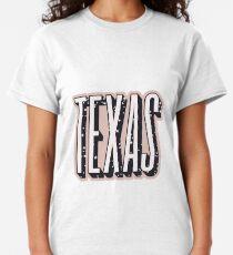 texasssss Classic T-Shirt