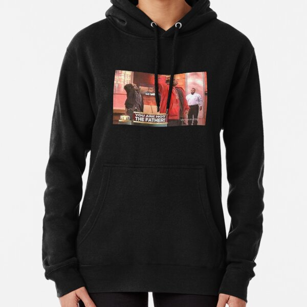 You are not the father Pullover Hoodie