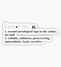 Zodiac Definitions: Taurus Sticker
