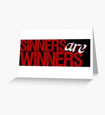 """Christopher Saynt """"Sinners Are Winners"""" Greeting Card"""