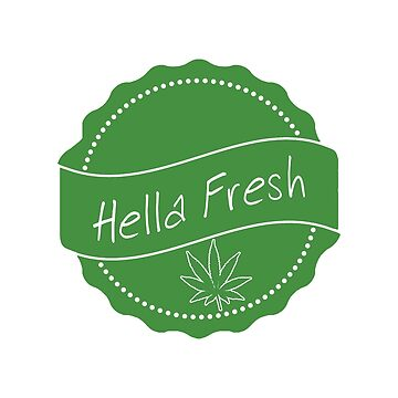 Hella Fresh 2 (Legalize It Version) by SCRTSQRL