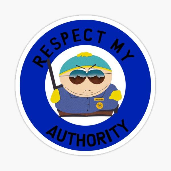 Respecter mon autorité Cartman Sticker