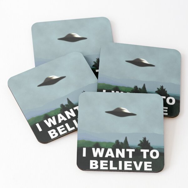 Want To Believe Coasters (Set of 4)
