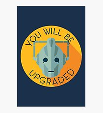 Doctor Who Cybermen You Will Be Upgraded Photographic Print
