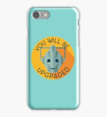 Doctor Who Cybermen You Will Be Upgraded iPhone Case/Skin