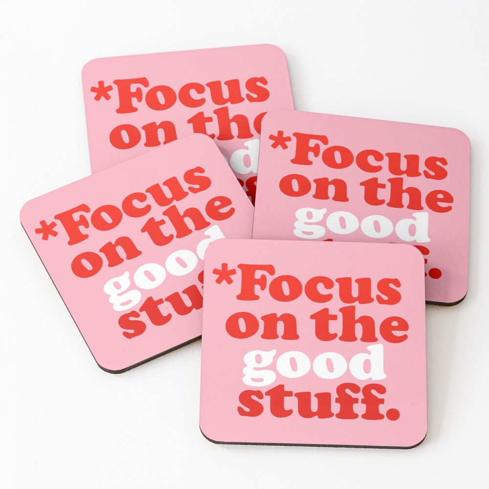 Focus On The Good Stuff {Pink & Red Version} Coasters (Set of 4)