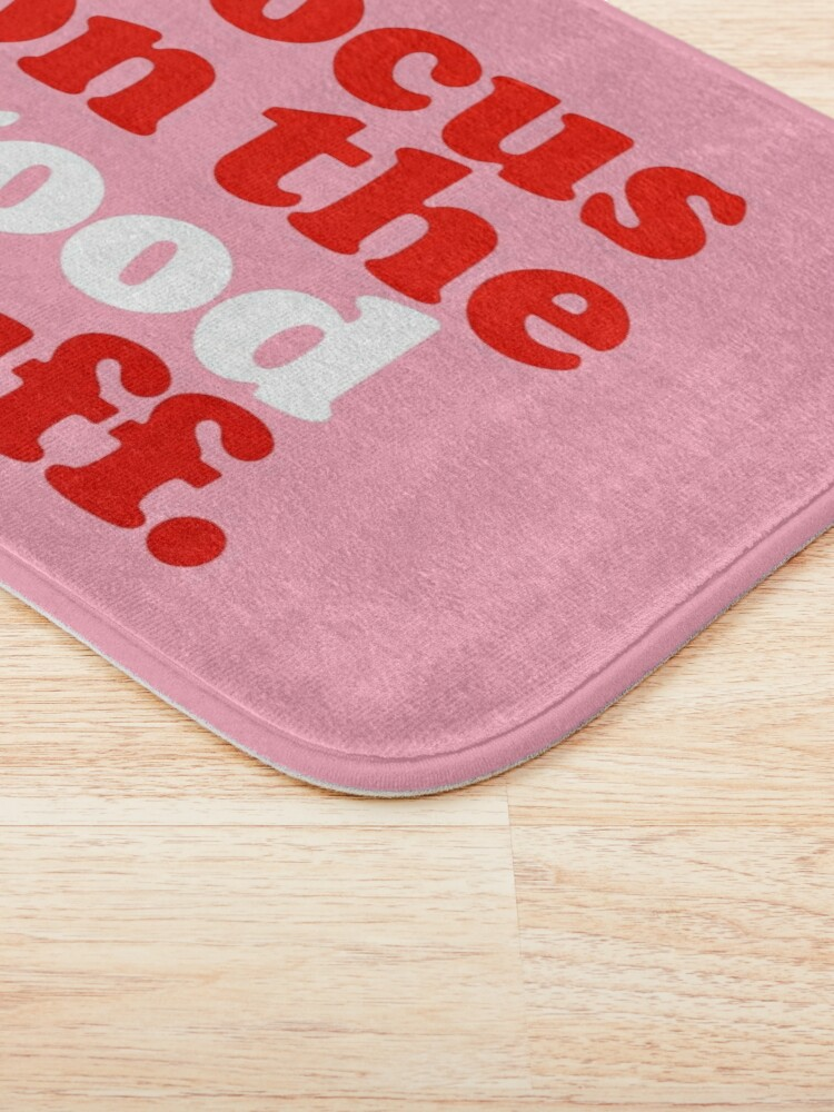 Alternate view of Focus On The Good Stuff {Pink & Red Version} Bath Mat
