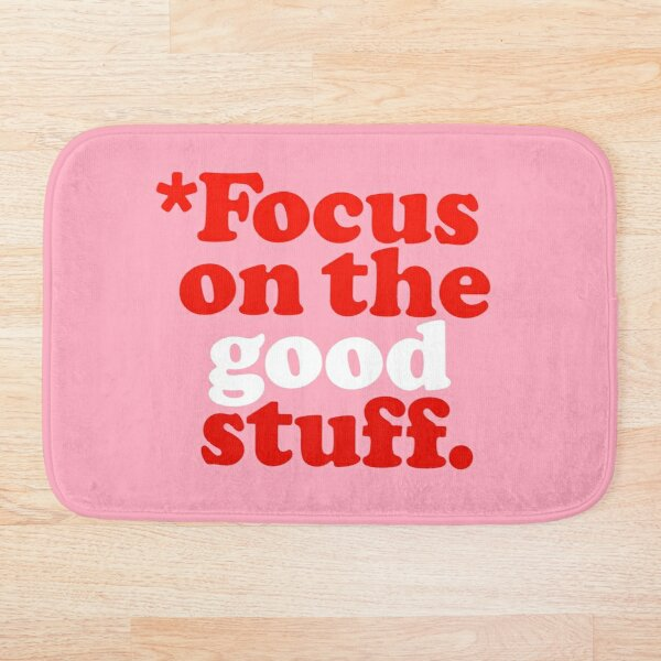 Focus On The Good Stuff {Pink & Red Version} Bath Mat