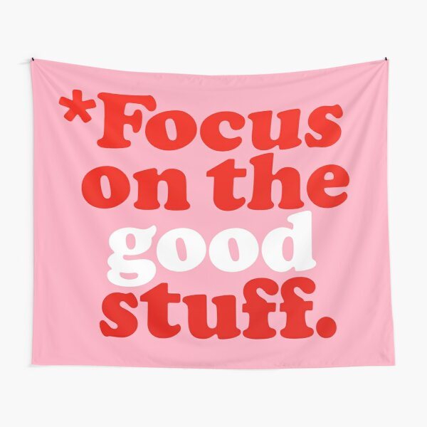 Focus On The Good Stuff {Pink & Red Version} Tapestry