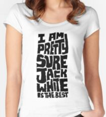 Jack White is the BEST Women's Fitted Scoop T-Shirt