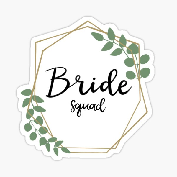 Bride Squad  Sticker
