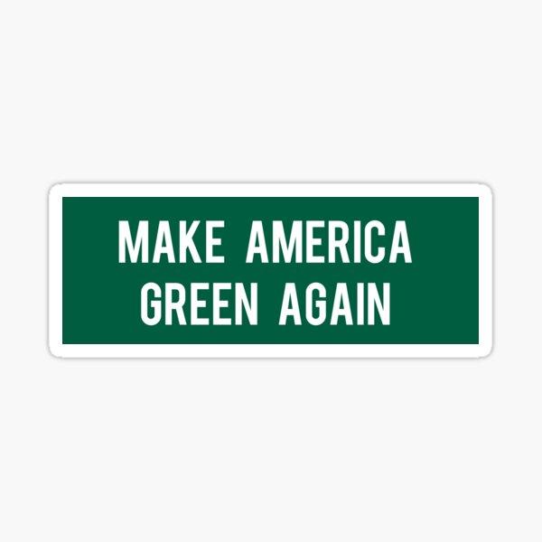 Make America Green Again Sticker