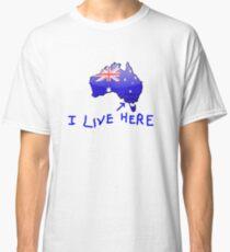 I Live Here - Portland Victoria version T-Shirt Classic T-Shirt
