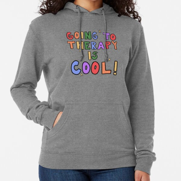 Going To Therapy Is Cool! Lightweight Hoodie