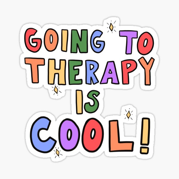 Going To Therapy Is Cool! Sticker