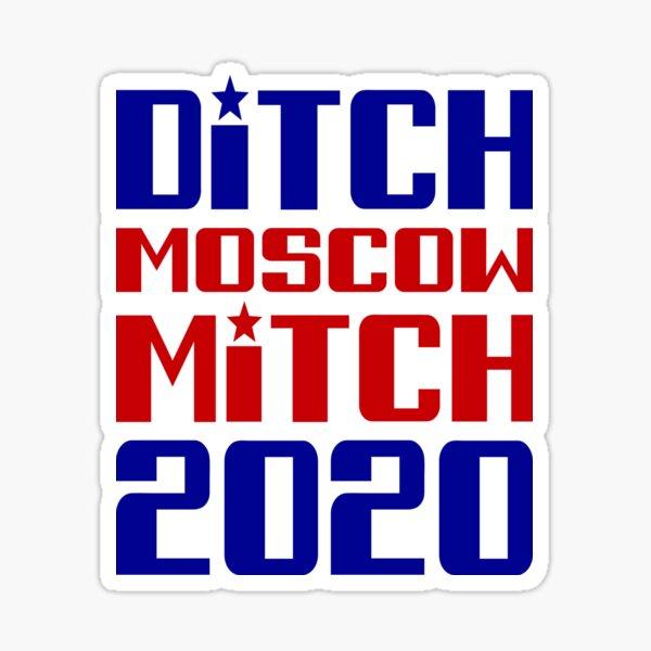 Ditch Moscow Mitch 2020 Sticker