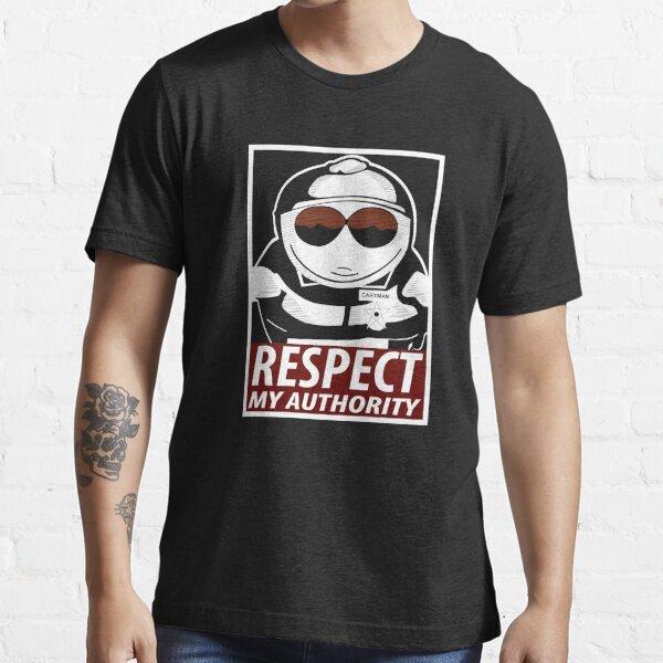 Respeta mi autoridad - South Park Cartman Camiseta esencial