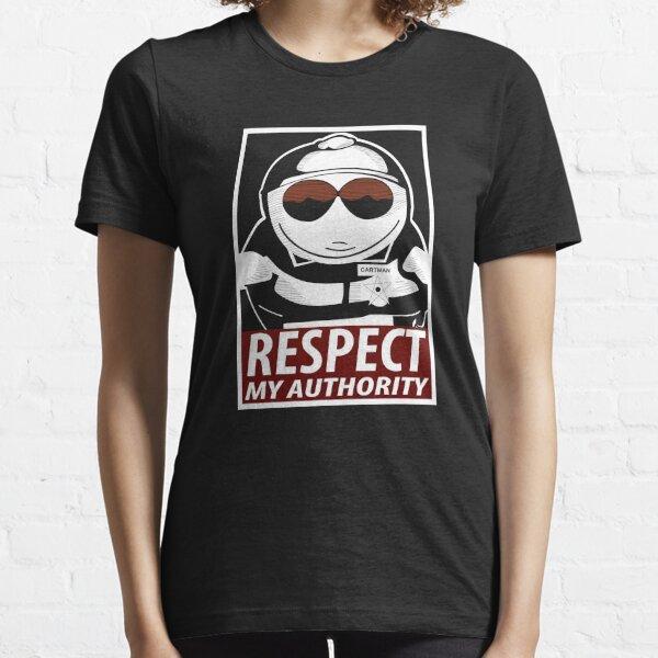 Respect My Authority - South Park Cartman Essential T-Shirt