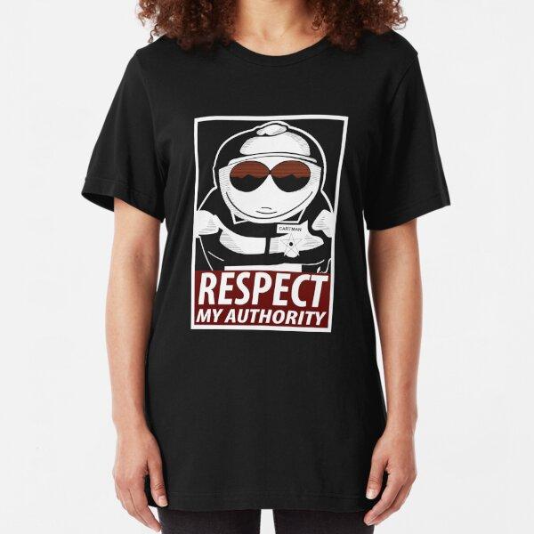 Respect My Authority - South Park Cartman Slim Fit T-Shirt