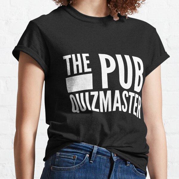Funny The Pub Quiz Master Classic T-Shirt