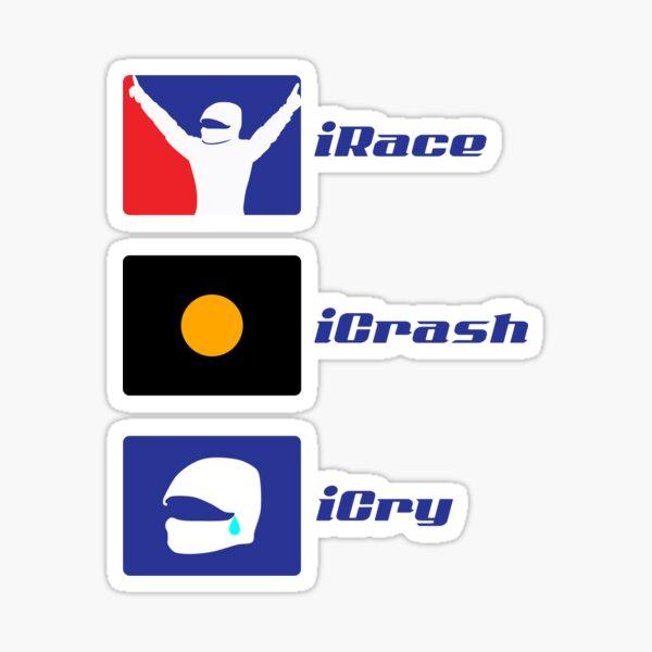 iRace, iCrash, iCry Sticker