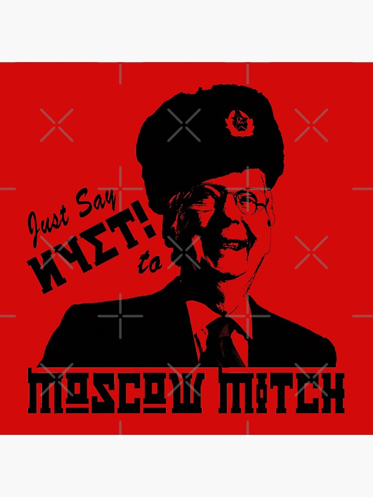 Just say NYET to Moscow Mitch by Thelittlelord