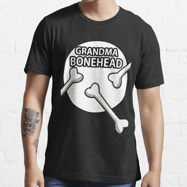 Grandma Bonehead Design  Essential T-Shirt