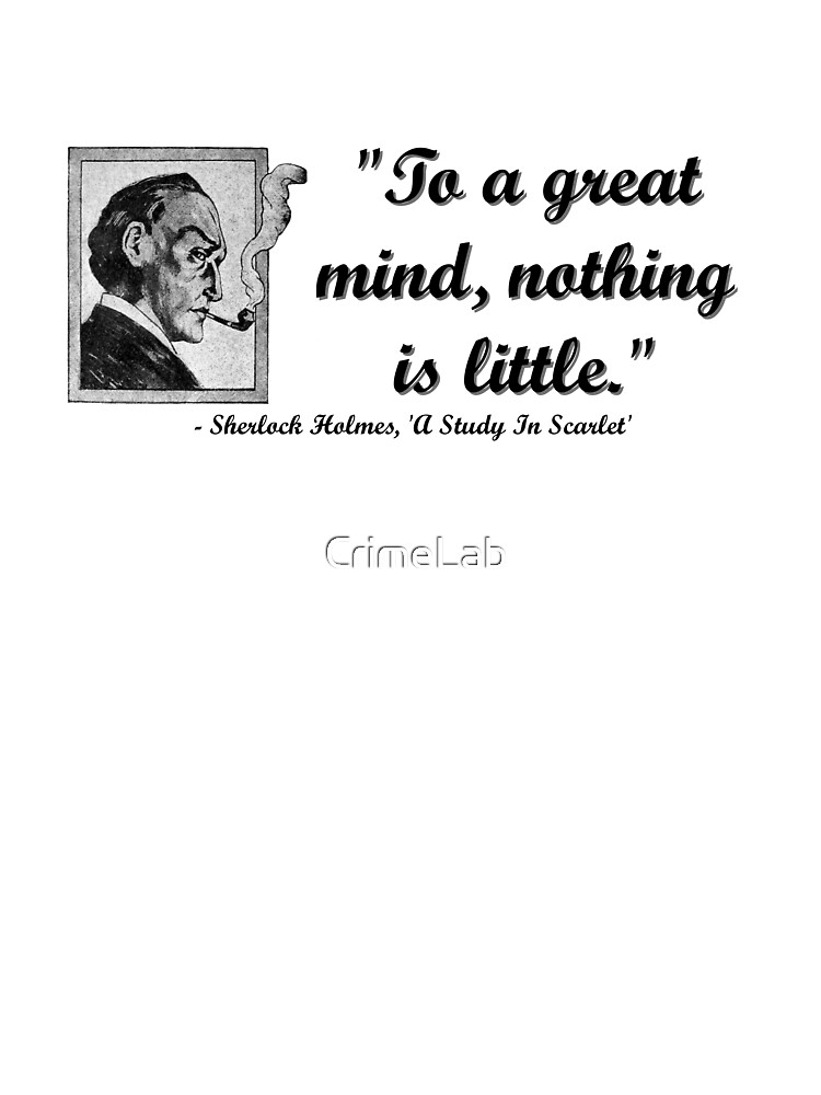 Sherlock Holmes A Great Mind Quote Kids T Shirt By Crimelab Redbubble