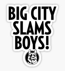 Big City Slams Gifts & Merchandise | Redbubble