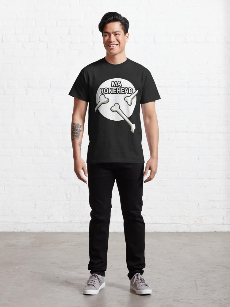 Alternate view of Ma Bonehead Design  Classic T-Shirt